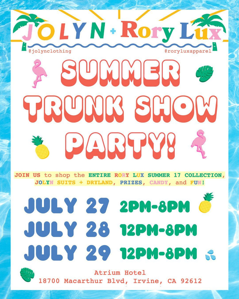 Summer Trunk Show Extravaganza with RORY LUX + JOLYN!