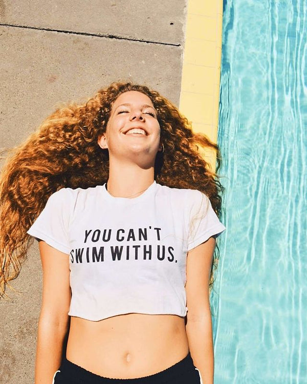 You Can't Swim With Us unisex tee