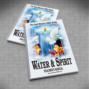 Water & Spirit Teacher's Manual + 5 Study Guides - Water and Spirit Born Again Bible Study - - 1