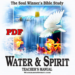Water & Spirit Teacher's Manual (Digital Download PDF) - Water and Spirit Born Again Bible Study - - 1