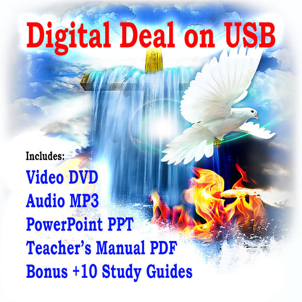 Water & Spirit Digital Deal on USB + 20 Study Guides - Water and Spirit Born Again Bible Study -