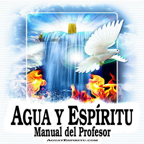 Agua y Espíritu Manual del Profesor (descarga digital PDF) - Water and Spirit Born Again Bible Study -