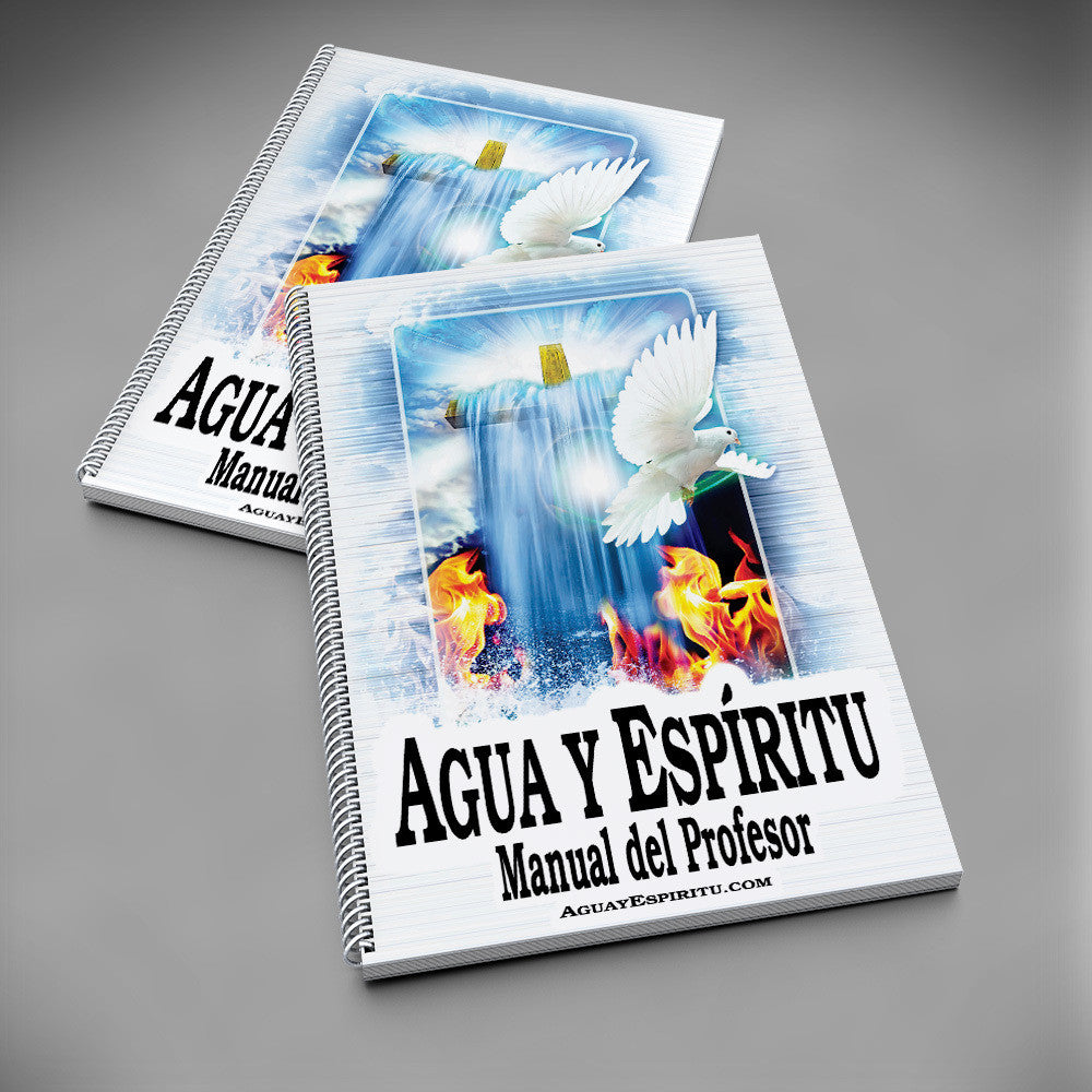 Agua y Espíritu Manual del Profesor (Español) + 5 GE - Water and Spirit Born Again Bible Study -
