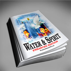 Water & Spirit Study Guide Handout - Enhanced Edition + 5 Pack - Water and Spirit Born Again Bible Study -
