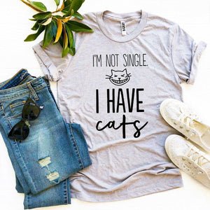 I'm Not Single I Have Cats T-shirt | Unbox Happiness