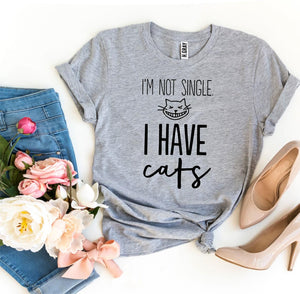 I'm Not Single I Have Cats T-shirt H. Gray | Unbox Happiness