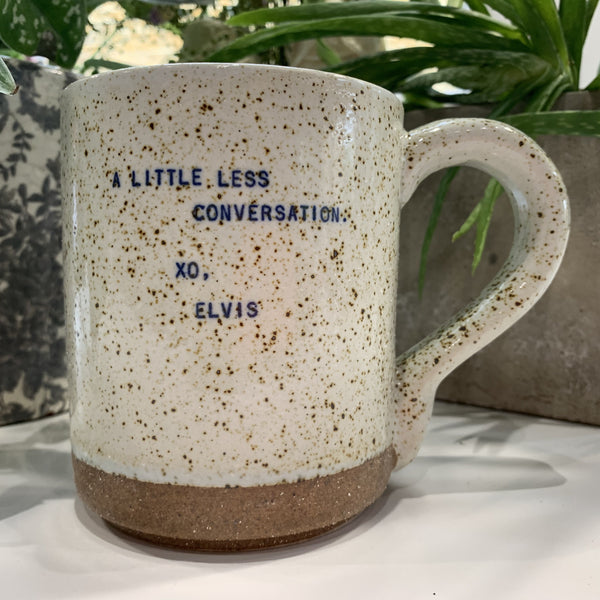 "XO Mug - Elvis Quote: ""A Little Less Conversation"" - mylesfromhome.co.uk"