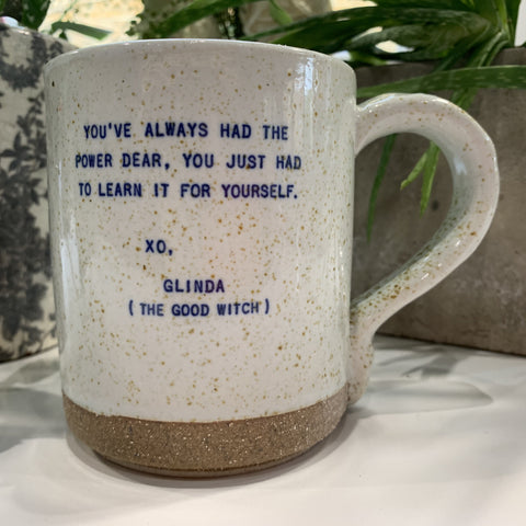 "XO Mug - Glinda Quote:  ""You've Always Had The Power Dear..."" - mylesfromhome.co.uk"