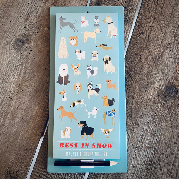 'Best In Show' Magnetic Shopping List - mylesfromhome.co.uk