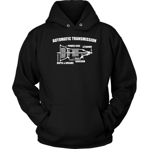 Automatic Transmission Hoodie
