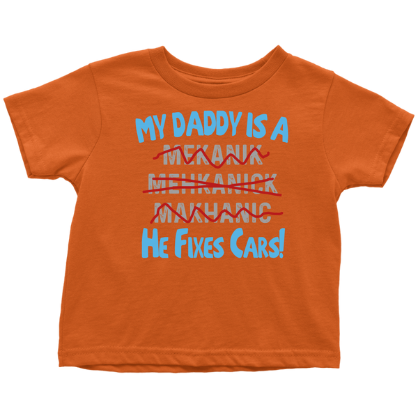 He Fixes Cars! Toddler T-Shirt