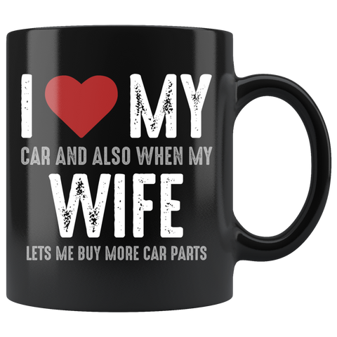 I Love My Wife Coffee Mug