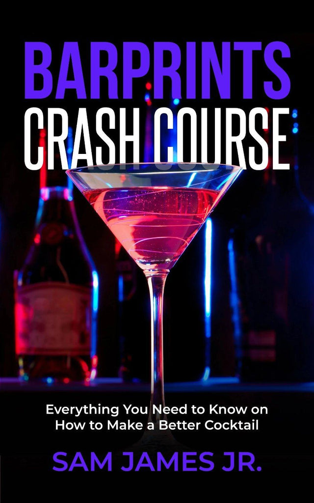 Barprints: Crash Course - Bartending/Mixology eBook