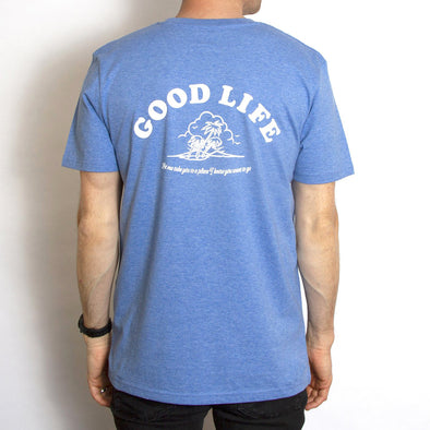 Good Life - Tshirt - Mid Blue - Wasted Heroes