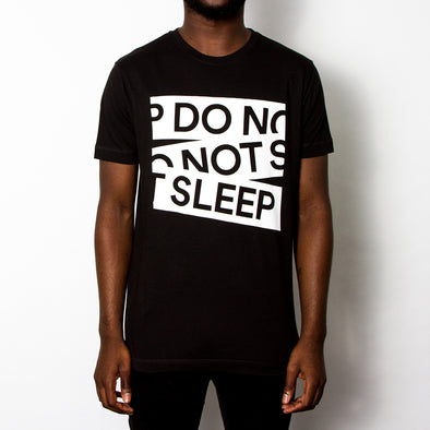 Do Not Sleep - Tshirt - Black - Wasted Heroes