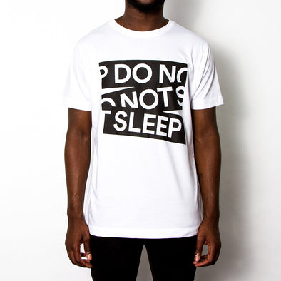 Do Not Sleep - Tshirt - White