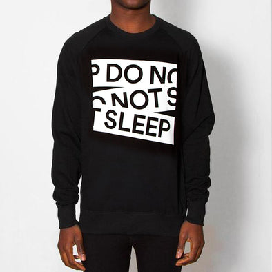 Do Not Sleep - Sweatshirt - Black
