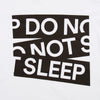 Do Not Sleep - Tshirt - White - Wasted Heroes