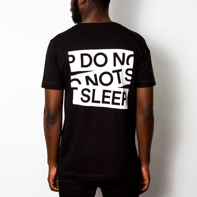 Do Not Sleep Back Print - Tshirt - Black