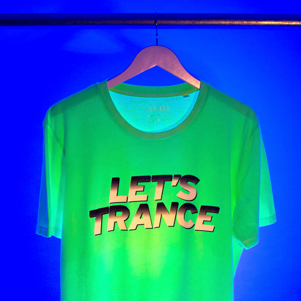 Lets Trance - Tshirt - Fluo Green - Wasted Heroes