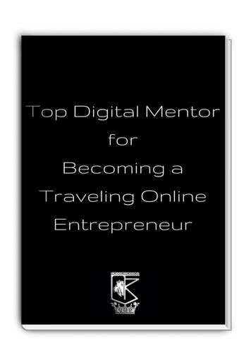 Top Digital Mentor for Becoming a Traveling Entrepreneur