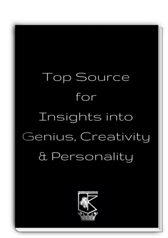 Top Source for Insights into Genius, Creativity & Personality