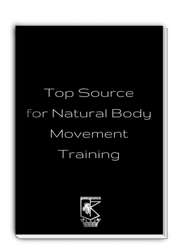 Top Source for Natural Body Movement Training
