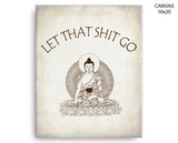 Let That Shit Go Prints Yoga Canvas Wall Art Let That Shit Go Framed Print Yoga Wall Art Canvas Let That Shit Go zen let it go