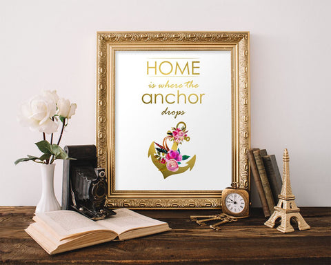 Wall Art Home Is Where The Anchor Drops Digital Print Home Is Where The Anchor Drops Poster Art Home Is Where The Anchor Drops Wall Art - Digital Download