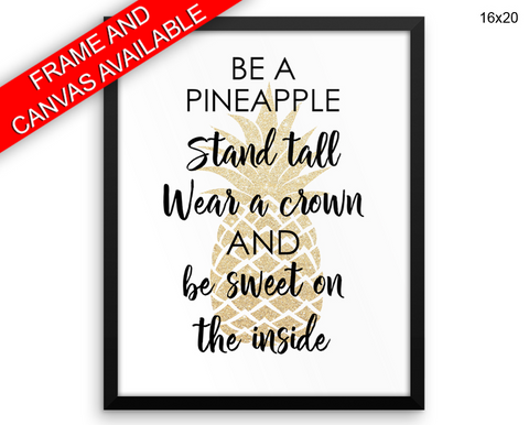 Pineapple Print, Beautiful Wall Art with Frame and Canvas options available Inspirational Decor