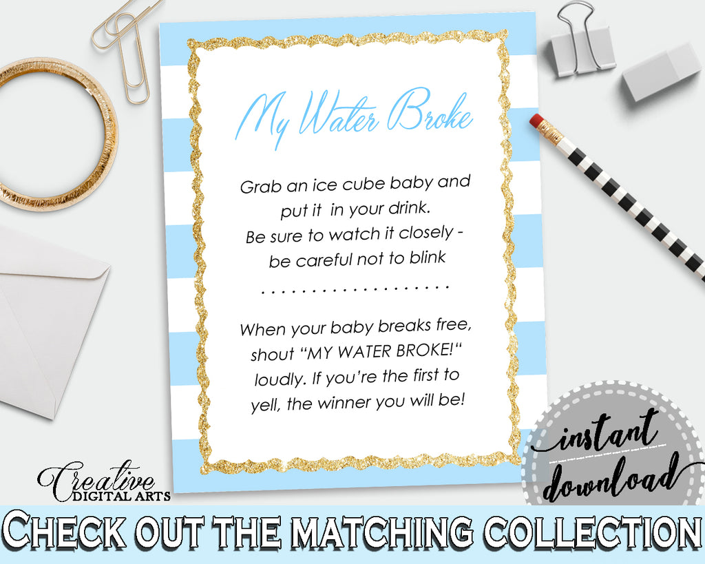 MY WATER BROKE baby shower game with blue and white stripes, glitter gold, digital files jpg pdf, instant download - bs002