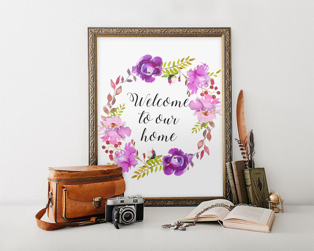 Wall Art Welcome To Our Home Digital Print Welcome To Our Home Poster Art Welcome To Our Home Wall Art Print Welcome To Our Home House Art - Digital Download