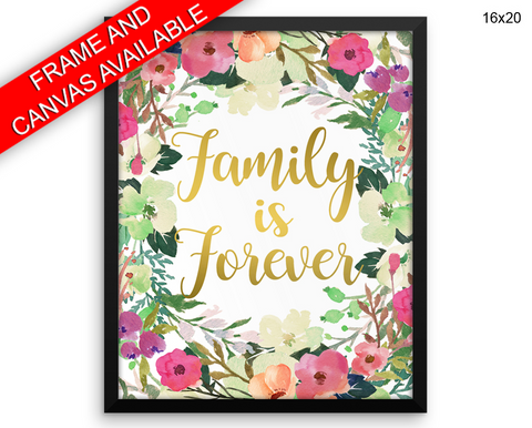 Family Forever Print, Beautiful Wall Art with Frame and Canvas options available  Decor
