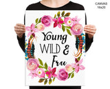Young Wild And Free Print, Beautiful Wall Art with Frame and Canvas options available Kids Room