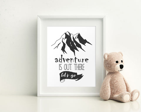 Wall Art Adventure Is Out There Digital Print Adventure Is Out There Poster Art Adventure Is Out There Wall Art Print Adventure Is Out There - Digital Download