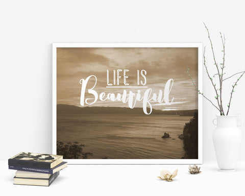 Wall Decor Life Is Beautiful Printable Life Is Beautiful Prints Life Is Beautiful Sign Life Is Beautiful Photography Art Life Is Beautiful - Digital Download