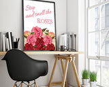 Wall Art Stop And Smell The Roses Digital Print Stop And Smell The Roses Poster Art Stop And Smell The Roses Wall Art Print Stop And Smell - Digital Download