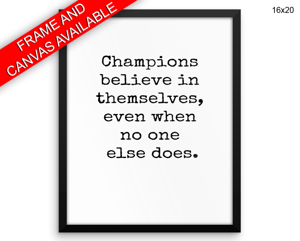 Champions Print, Beautiful Wall Art with Frame and Canvas options available Inspirational Decor