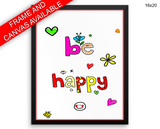 Be Happy Print, Beautiful Wall Art with Frame and Canvas options available Nursery Decor