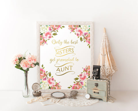 Wall Art Only The Best Sisters Get Promoted To Aunt Digital Print Only The Best Sisters Get Promoted To Aunt Poster Art Only The Best - Digital Download
