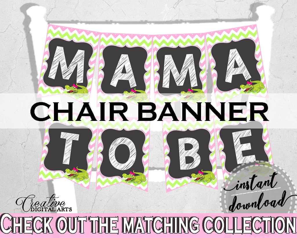 Baby shower CHAIR BANNER decoration printable with green alligator and pink color theme, instant download - ap001