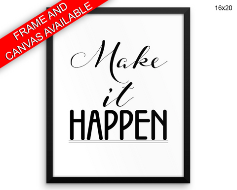 Make It Happen Print, Beautiful Wall Art with Frame and Canvas options available Optimistic Decor