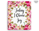 Today I Choose Joy Print, Beautiful Wall Art with Frame and Canvas options available  Decor