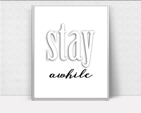 Wall Art Stay Awhile Digital Print Stay Awhile Poster Art Stay Awhile Wall Art Print Stay Awhile Entry Way Art Stay Awhile Entry Way Print - Digital Download