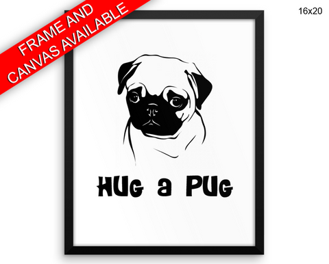 Pug Print, Beautiful Wall Art with Frame and Canvas options available Dog Decor