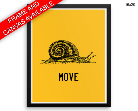 Move Snail Print, Beautiful Wall Art with Frame and Canvas options available Office Decor