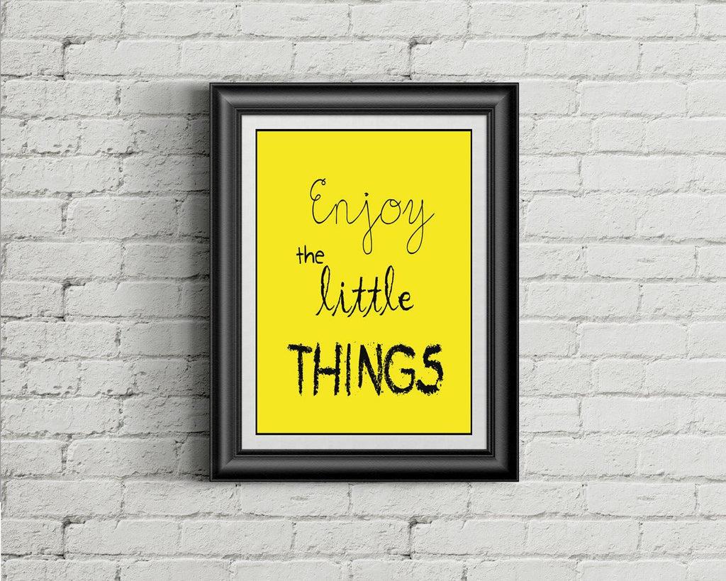 Wall Art Enjoy The Little Things Digital Print Enjoy The Little Things Poster Art Enjoy The Little Things Wall Art Print Enjoy The Little - Digital Download