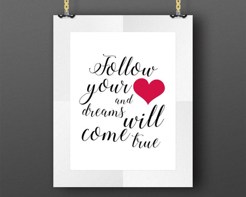 Wall Decor Follow Your Heart Printable Follow Your Heart Prints Follow Your Heart Sign Follow Your Heart Inspirational Art Follow Your Heart - Digital Download