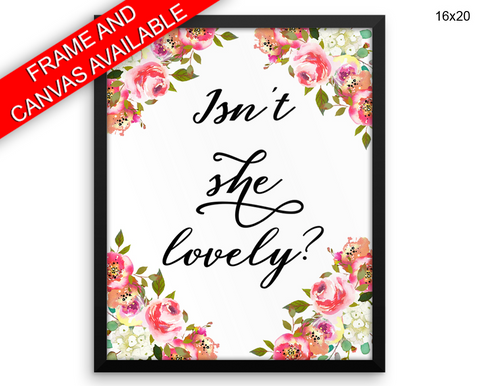 Isnt She Lovely Print, Beautiful Wall Art with Frame and Canvas options available Nursery Decor