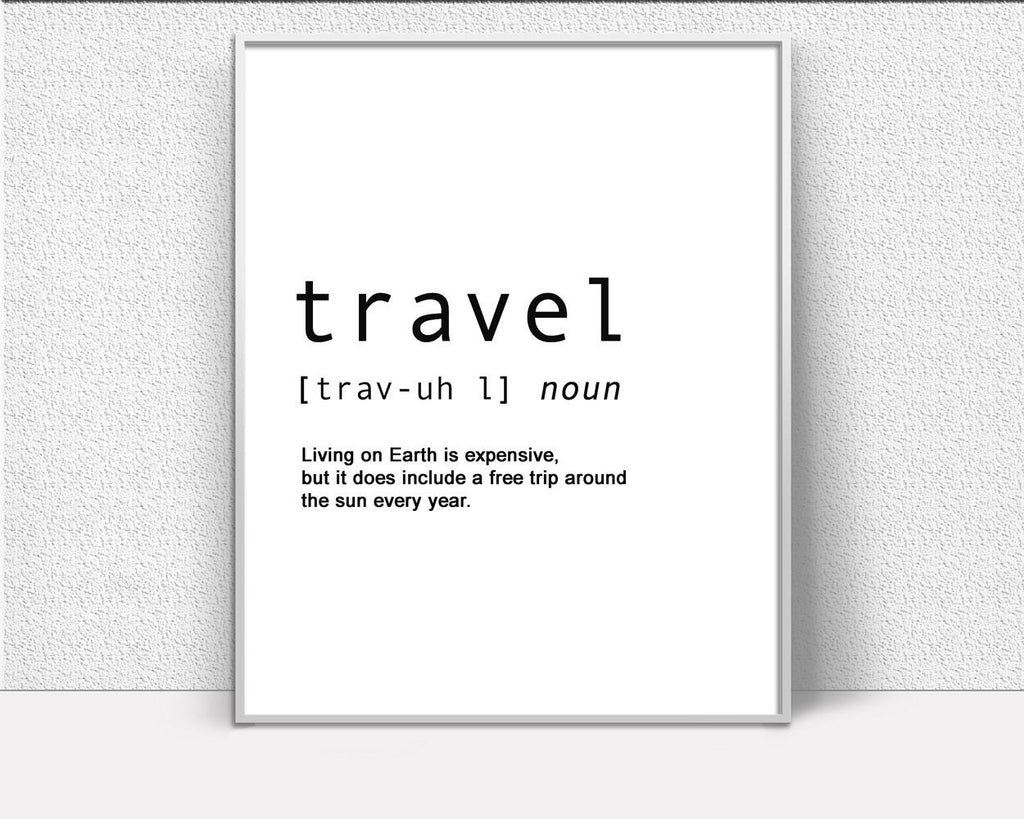 Wall Decor Travel Printable Definition Prints Travel Sign ...